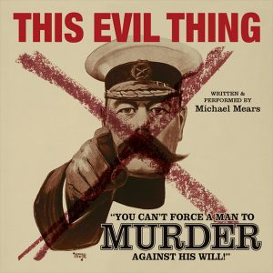 Poster for Michael Mears' play This Evil Thing